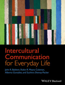 Baldwin, John R. - Intercultural Communication for Everyday Life, ebook