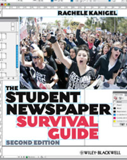 Kanigel, Rachele - The Student Newspaper Survival Guide, ebook
