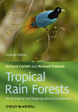 Corlett, Richard T. - Tropical Rain Forests: An Ecological and Biogeographical Comparison, ebook
