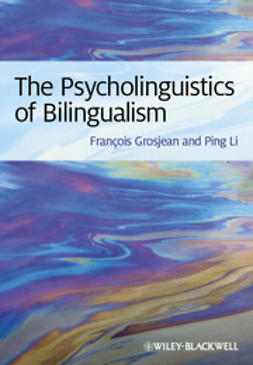 Grosjean, François - The Psycholinguistics of Bilingualism, e-kirja