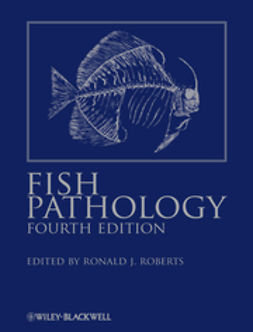 Roberts, Ronald J. - Fish Pathology, ebook