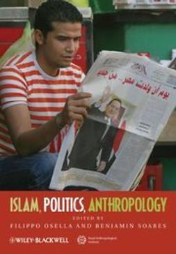 Osella, Filippo - Islam, Politics, Anthropology, ebook