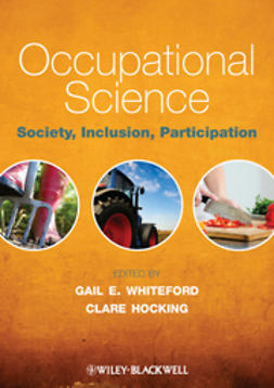 Hocking, Clare - Occupational Science: Society, Inclusion, Participation, ebook