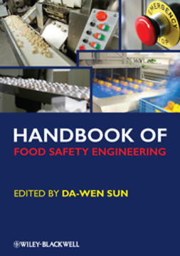 Sun, Da-Wen - Handbook of Food Safety Engineering, e-bok