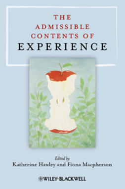 Hawley, Katherine - The Admissible Contents of Experience, ebook