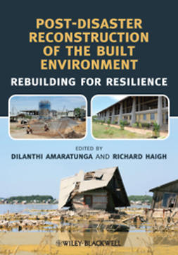 Amaratunga, Dilanthi - Post-Disaster Reconstruction of the Built Environment: Rebuilding for Resilience, ebook