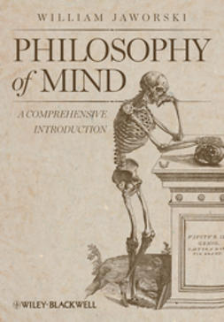Jaworski, William - Philosophy of Mind: A Comprehensive Introduction, e-bok