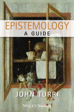 Turri, John - Epistemology: A Guide, ebook