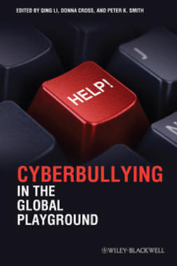 Cross, Donna - Cyberbullying in the Global Playground: Research from International Perspectives, ebook