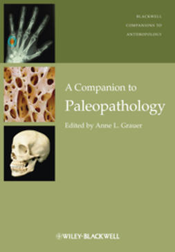 Grauer, Anne L. - A Companion to Paleopathology, ebook