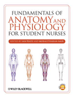 Peate, Ian - Fundamentals of Anatomy and Physiology for Student Nurses, ebook