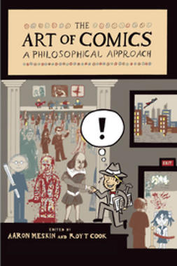 Meskin, Aaron - The Art of Comics: A Philosophical Approach, ebook