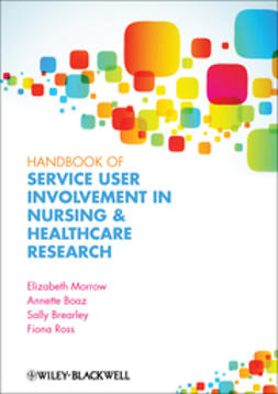Morrow, Elizabeth - Handbook of User Involvement in Nursing and Healthcare Research, e-kirja