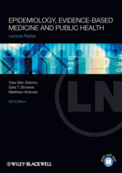 Ben-Shlomo, Yoav - Lecture Notes: Epidemiology, Evidence-based Medicine and Public Health, ebook