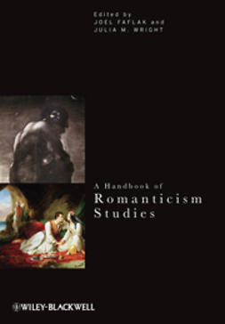 Faflak, Joel - A Handbook of Romanticism Studies, ebook