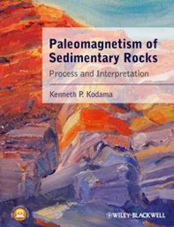 Kodama, Kenneth P. - Paleomagnetism of Sedimentary Rocks: Process and  Interpretation, ebook