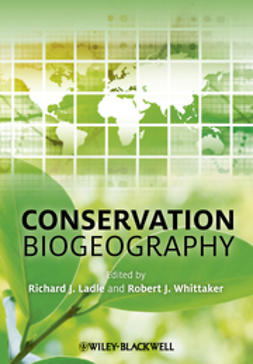 Ladle, Richard J. - Conservation Biogeography, ebook