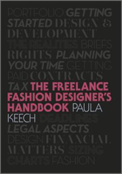 Keech, Paula - Freelance Fashion Designer's Handbook, e-bok