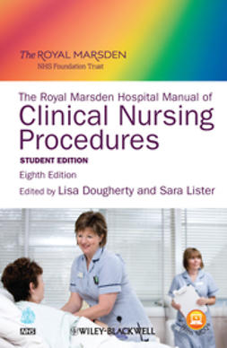 Dougherty, Lisa - The Royal Marsden Hospital Manual of Clinical Nursing Procedures, ebook