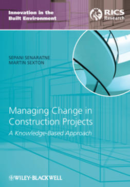 Senaratne, Sepani - Managing Change in Construction Projects: A Knowledge-Based Approach, ebook