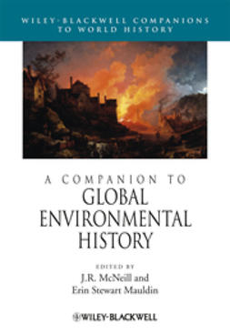 Mauldin, Erin Stewart - A Companion to Global Environmental History, ebook
