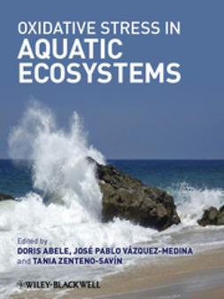 Abele, Doris - Oxidative Stress in Aquatic Ecosystems, ebook