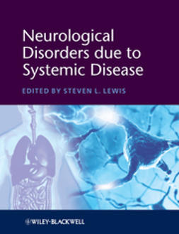 Lewis, Steven L. - Neurological Disorders due to Systemic Disease, ebook