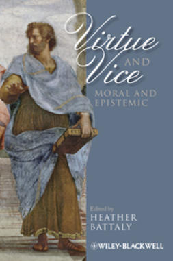 Battaly, Heather - Virtue and Vice, Moral and Epistemic, e-bok