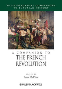 McPhee, Peter - A Companion to the French Revolution, ebook