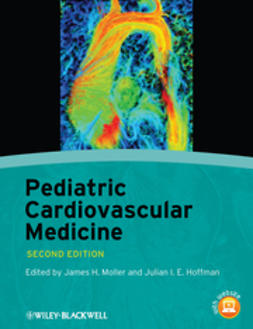 Moller, James H. - Pediatric Cardiovascular Medicine, ebook