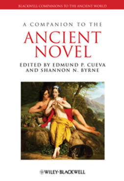Cueva, Edmund P. - A Companion to the Ancient Novel, ebook