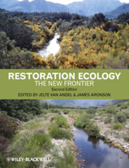 Andel, Jelte van - Restoration Ecology: The New Frontier, ebook