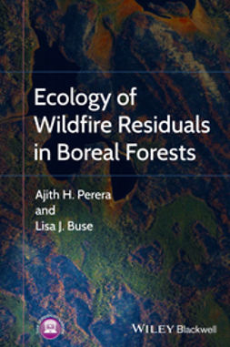 Buse, Lisa - Ecology of Wildfire Residuals in Boreal Forests, ebook
