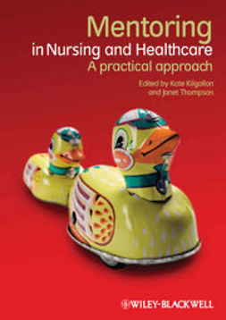 Kilgallon, Kate - Mentoring in Nursing and Healthcare: A Practical Approach, e-bok