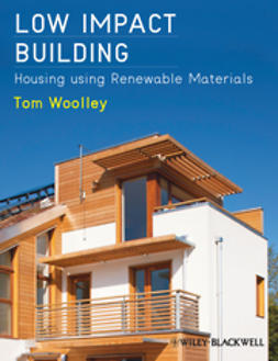 Woolley, Tom - Low Impact Building: Housing using Renewable Materials, e-kirja