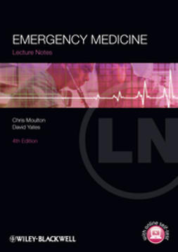 Moulton, Chris - Lecture Notes: Emergency Medicine, ebook