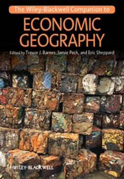 Barnes, Trevor J. - The Wiley-Blackwell Companion to Economic Geography, e-bok