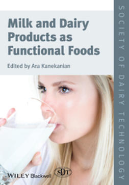 Kanekanian, Ara - Milk and Dairy Products as Functional Foods, e-bok