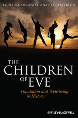 Cain, Louis P. - The Children of Eve: Population and Well-being in History, ebook