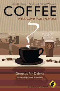 Allhoff, Fritz - Coffee - Philosophy for Everyone: Grounds for Debate, ebook