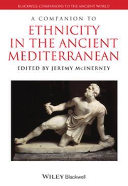 McInerney, Jeremy - A Companion to Ethnicity in the Ancient Mediterranean, ebook