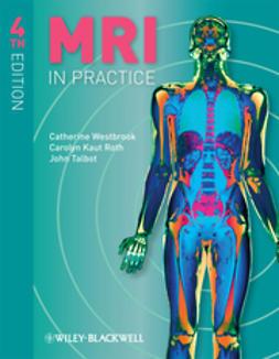 Westbrook, Catherine - MRI in Practice, e-bok