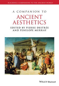 Destrée, Pierre - A Companion to Ancient Aesthetics, ebook