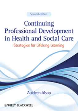 Alsop, Auldeen - Continuing Professional Development in Health and Social Care: Strategies for Lifelong Learning, ebook