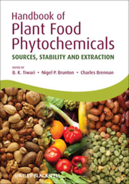 Tiwari, B. K. - Handbook of Plant Food Phytochemicals: Sources, Stability and Extraction, ebook