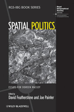 Featherstone, David - Spatial Politics: Essays For Doreen Massey, e-kirja