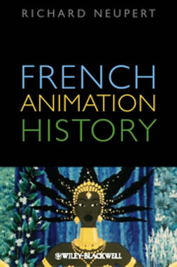 Neupert, Richard - History of Animated Cinema, e-bok