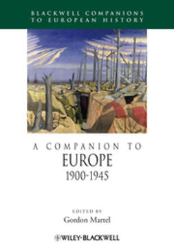 Martel, Gordon - A Companion to Europe 1900-1945, ebook