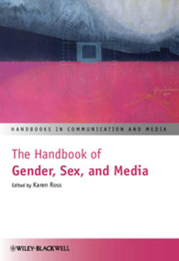 Ross, Karen - The Handbook of Gender, Sex and Media, ebook