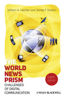 Hachten, William A. - The World News Prism: Challenges of Digital Communication, ebook